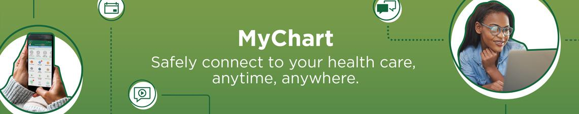 MyChart - Safely connect to your health care anytime, anywhere