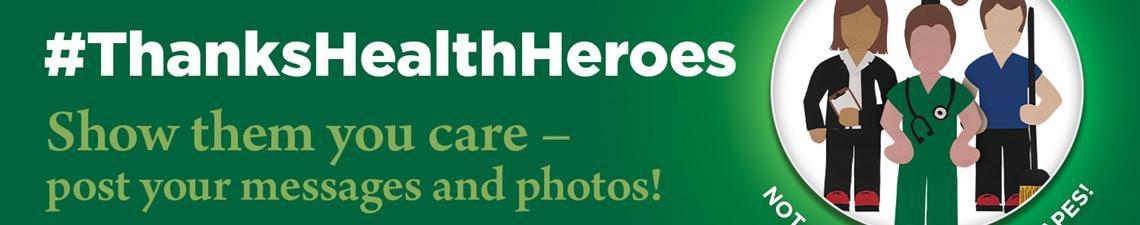 Thanks Health Heroes